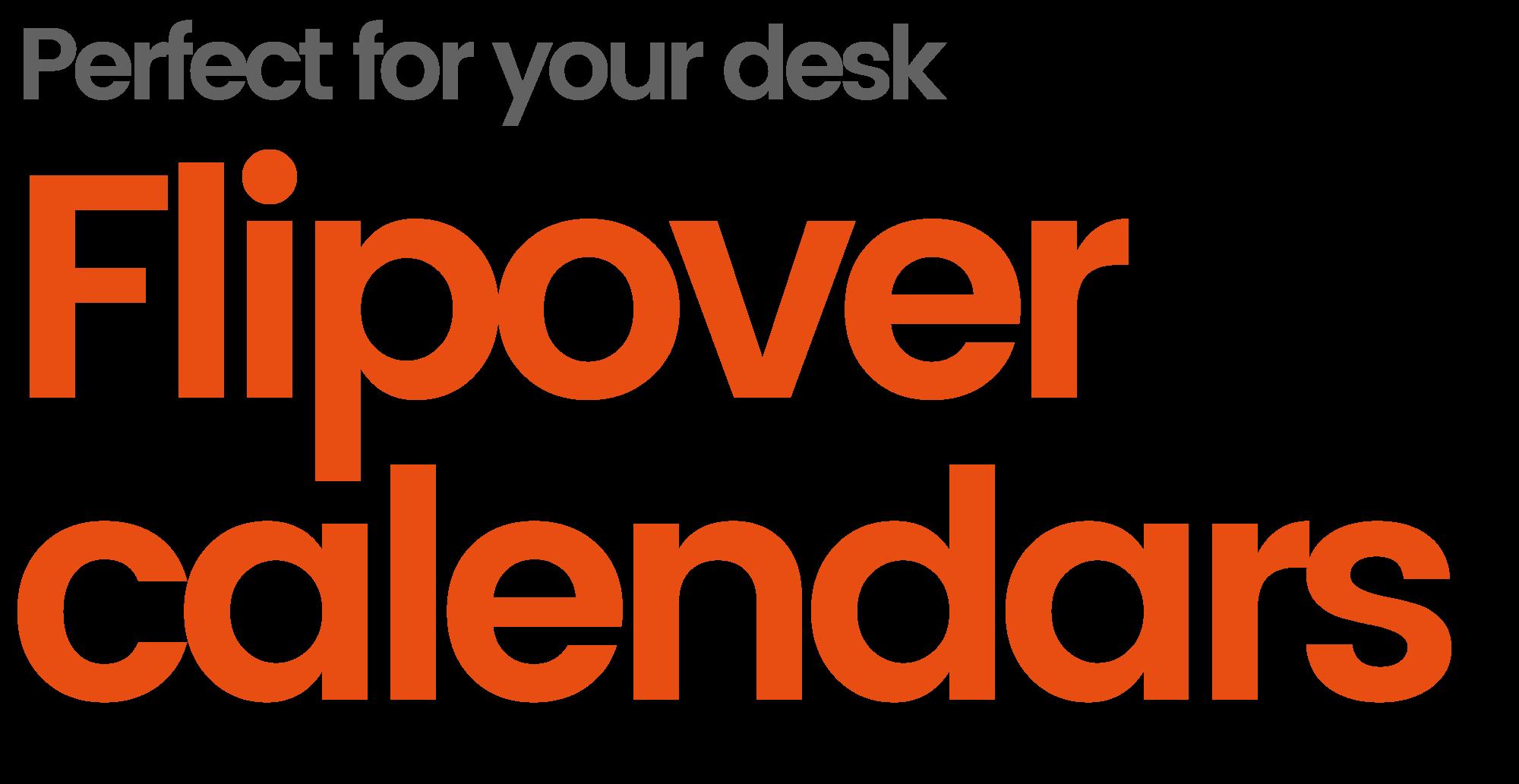 Flip over desk calendars